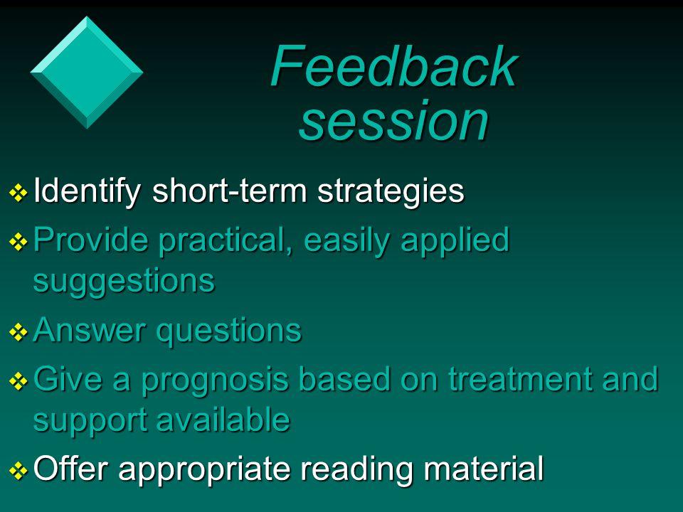 Feedback session Identify short-term strategies