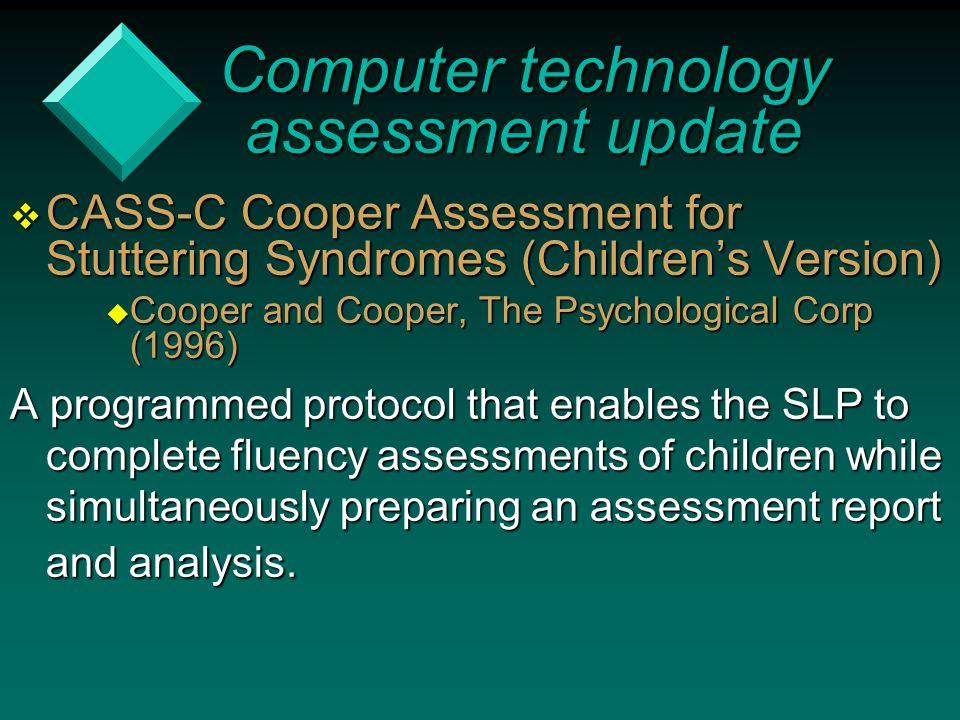 Computer technology assessment update