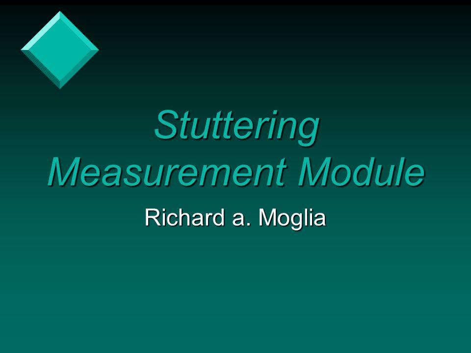 Stuttering Measurement Module
