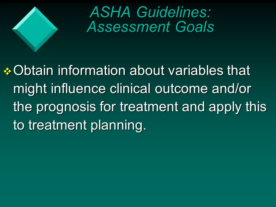 ASHA Guidelines: Assessment Goals