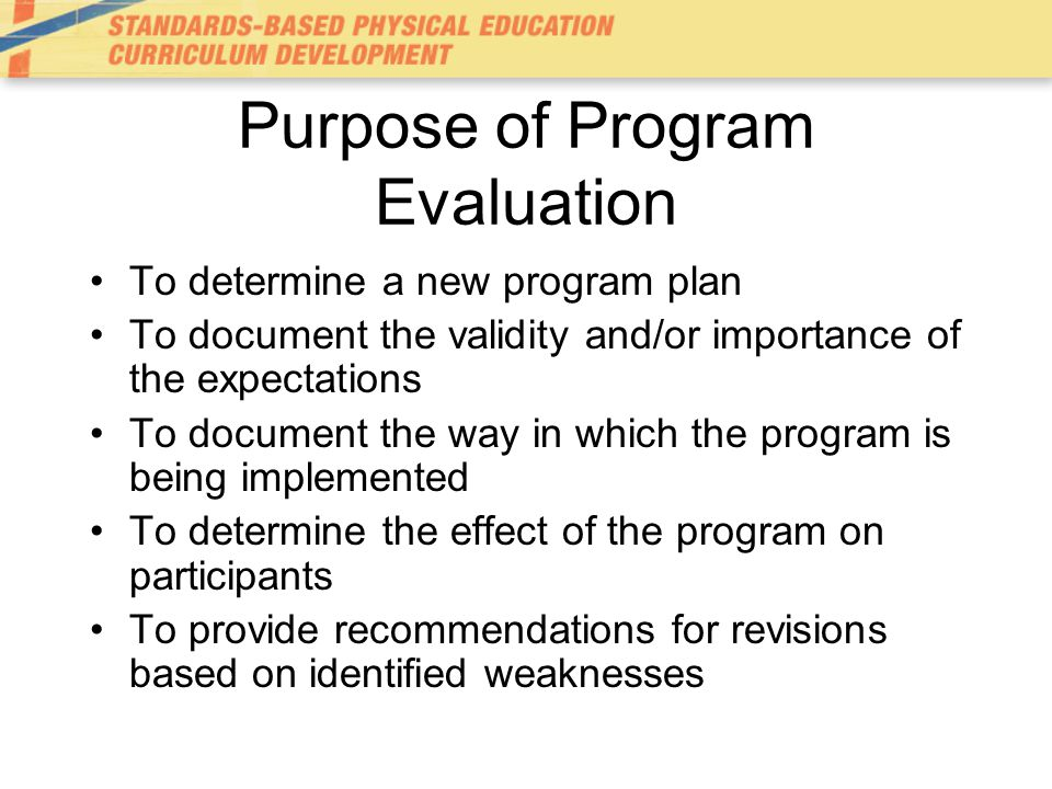 Purpose of Program Evaluation