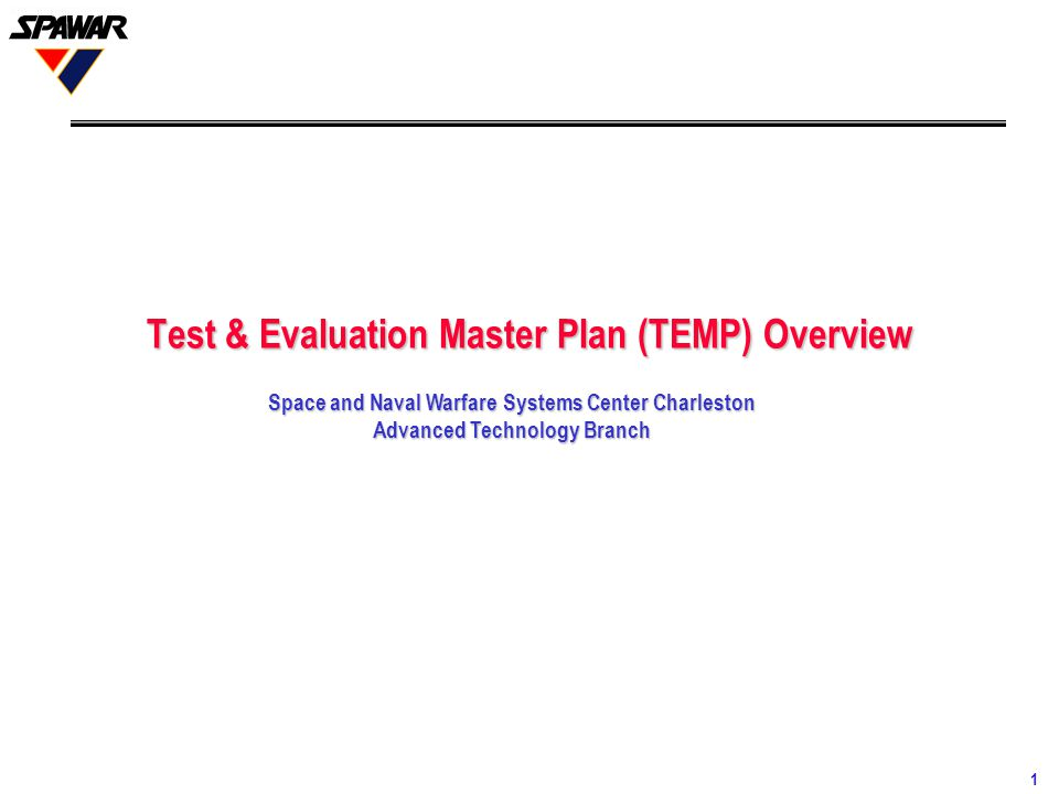 Test & Evaluation Master Plan (TEMP) Overview