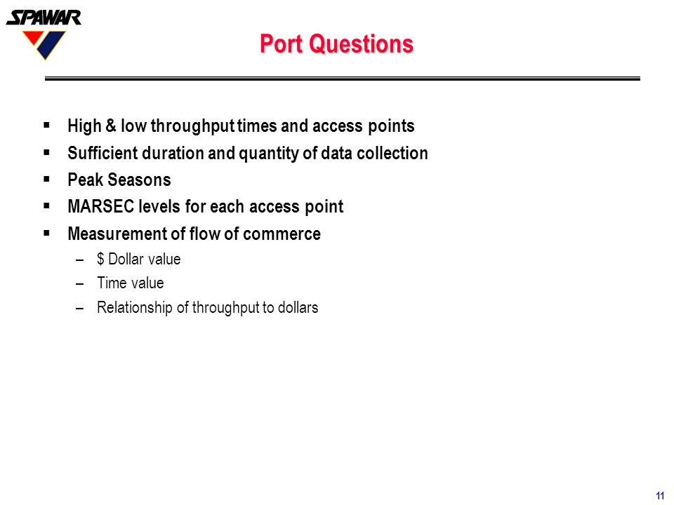 Port Questions High & low throughput times and access points