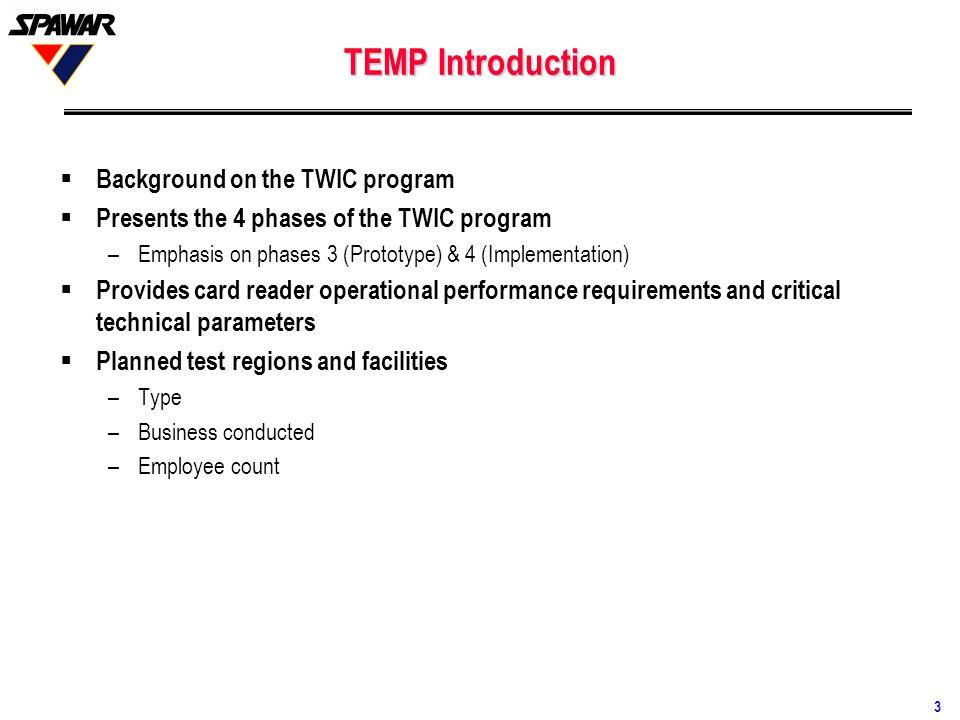 TEMP Introduction Background on the TWIC program
