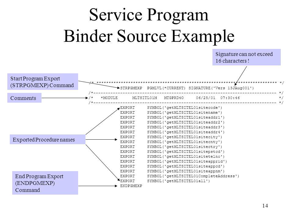 Service Program Binder Source Example