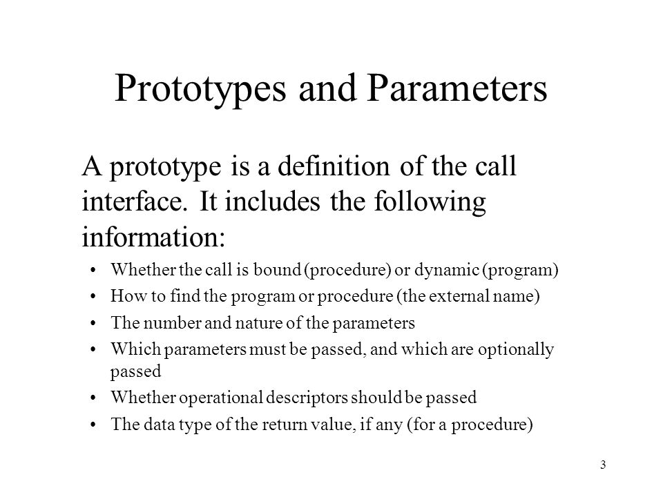 Prototypes and Parameters