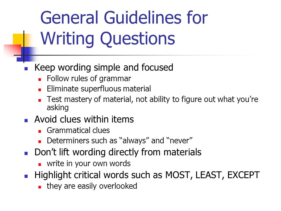 General Guidelines for Writing Questions