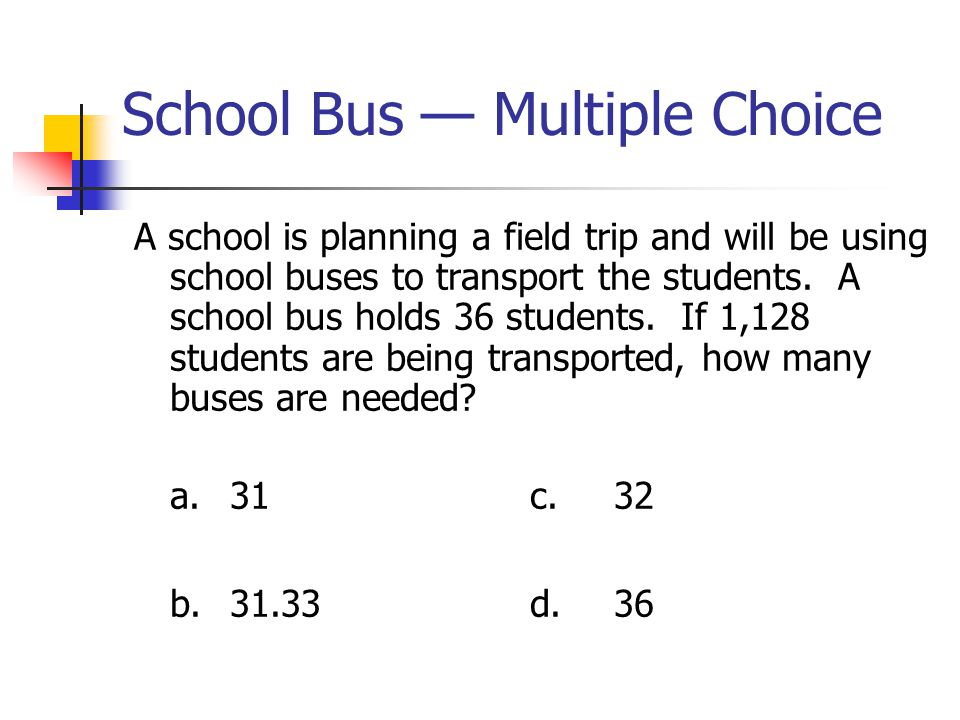 School Bus — Multiple Choice