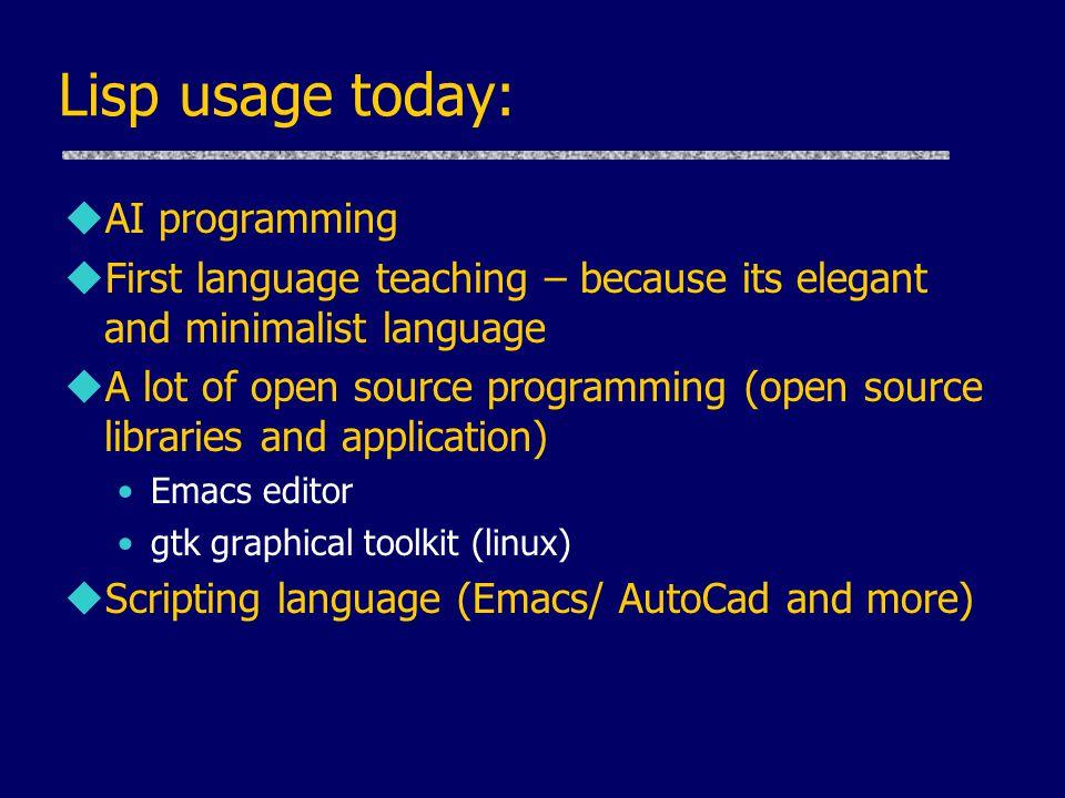 Lisp usage today: AI programming