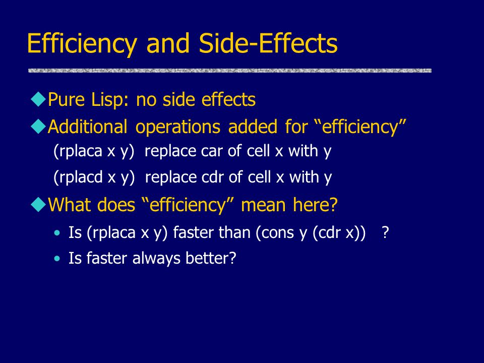 Efficiency and Side-Effects