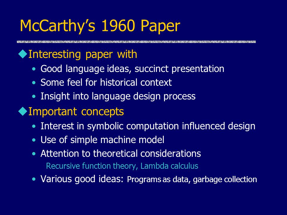 McCarthy's 1960 Paper Interesting paper with Important concepts