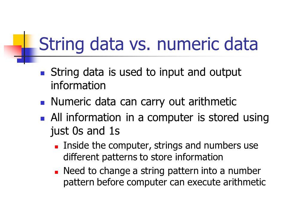String data vs. numeric data
