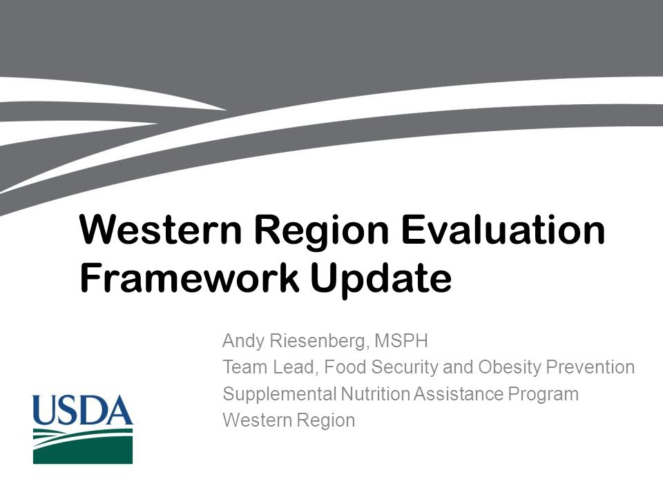 Western Region Evaluation Framework Update