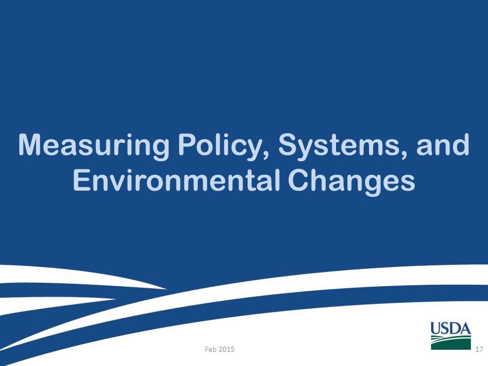 Measuring Policy, Systems, and Environmental Changes