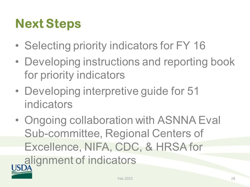 Next Steps Selecting priority indicators for FY 16