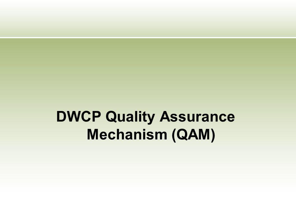 DWCP Quality Assurance Mechanism (QAM)