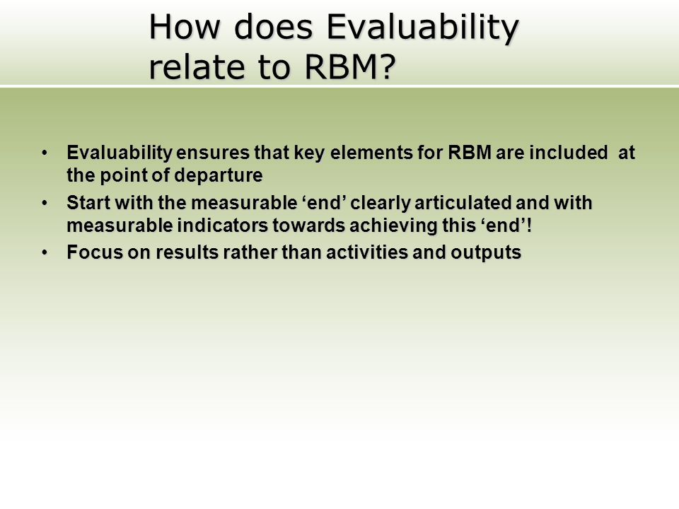 How does Evaluability relate to RBM