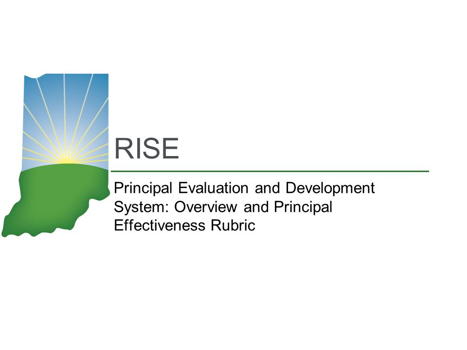 RISE Principal Evaluation and Development System: Overview and Principal Effectiveness Rubric