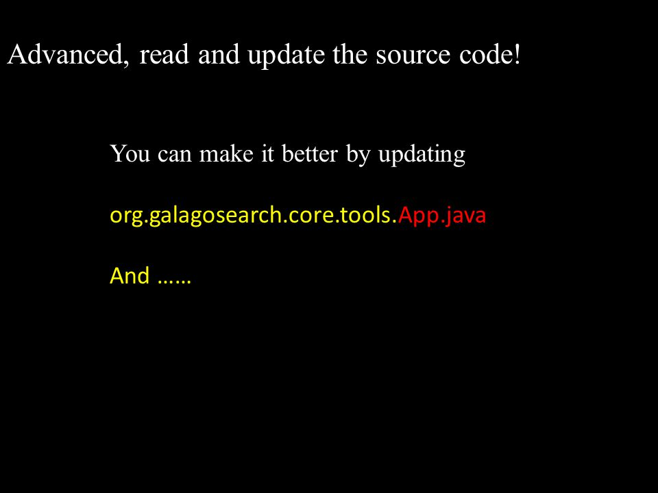 Advanced, read and update the source code!