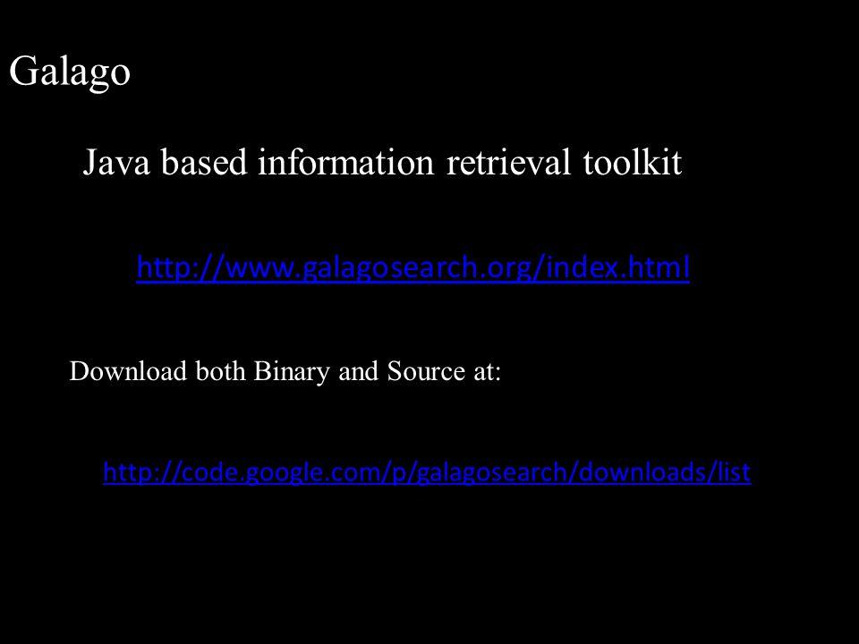 Galago Java based information retrieval toolkit