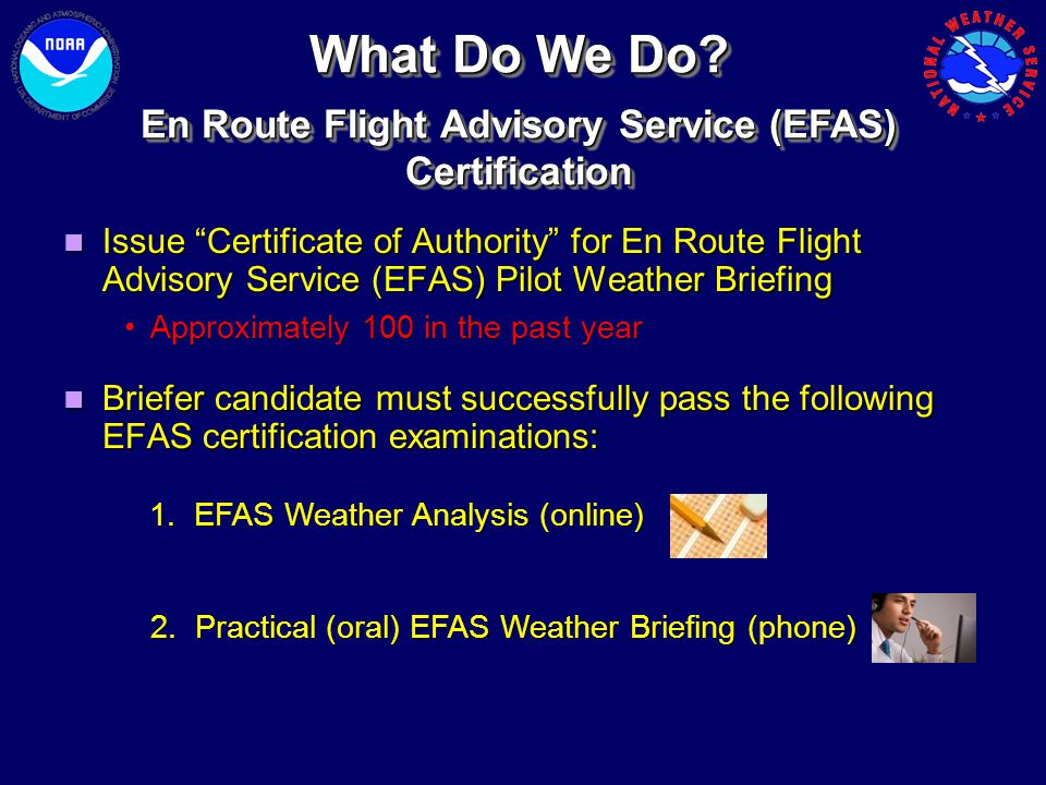 En Route Flight Advisory Service (EFAS) Certification