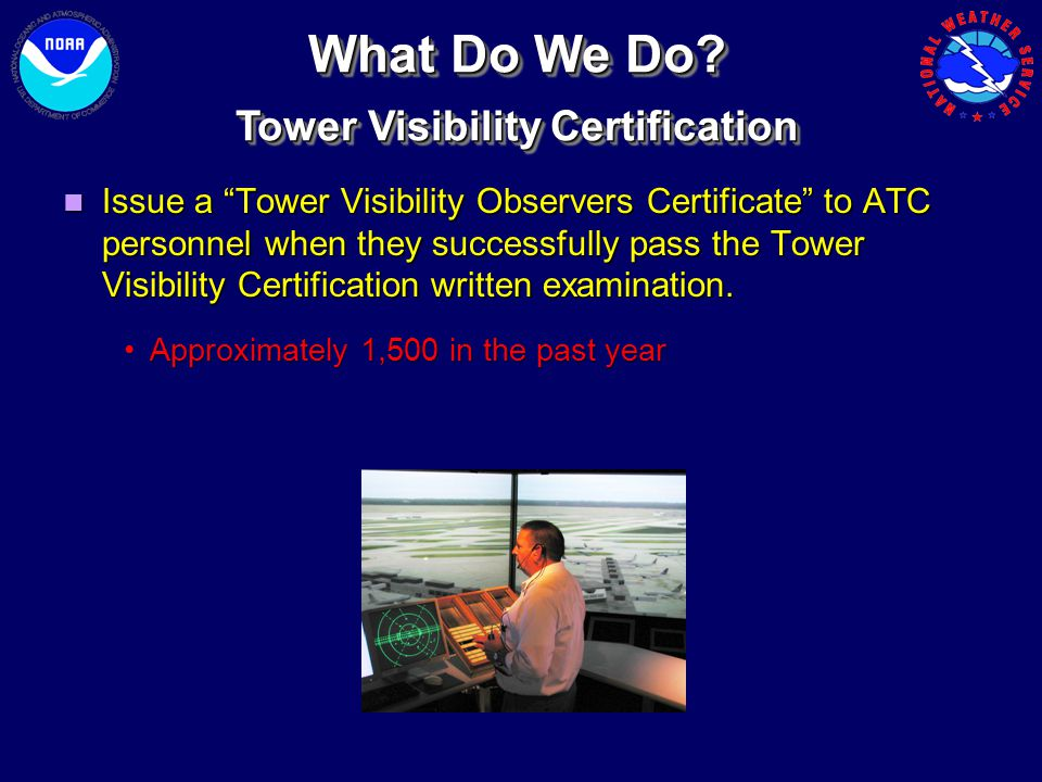 Tower Visibility Certification