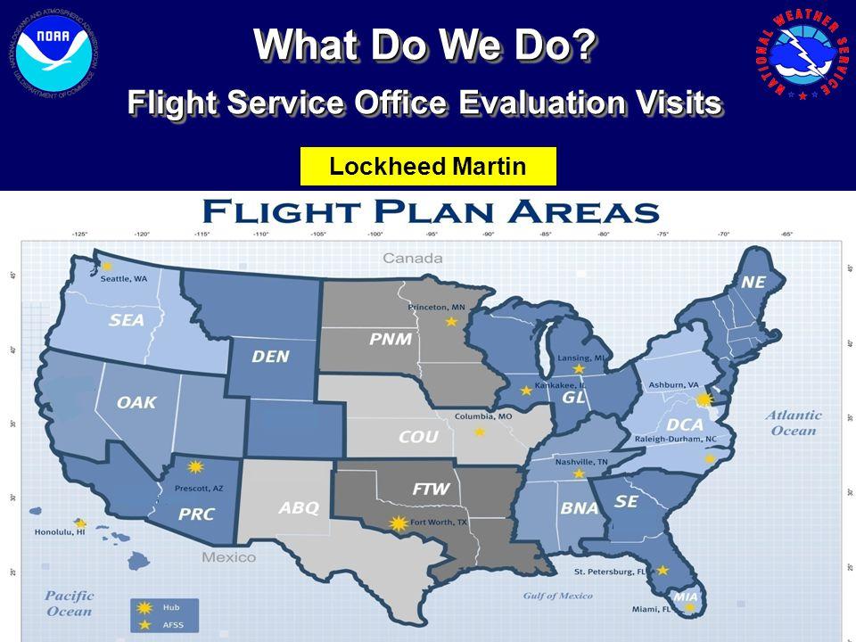 Flight Service Office Evaluation Visits