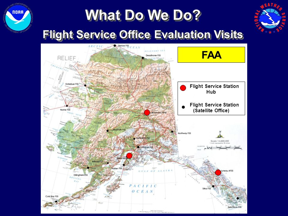 What Do We Do Flight Service Office Evaluation Visits FAA