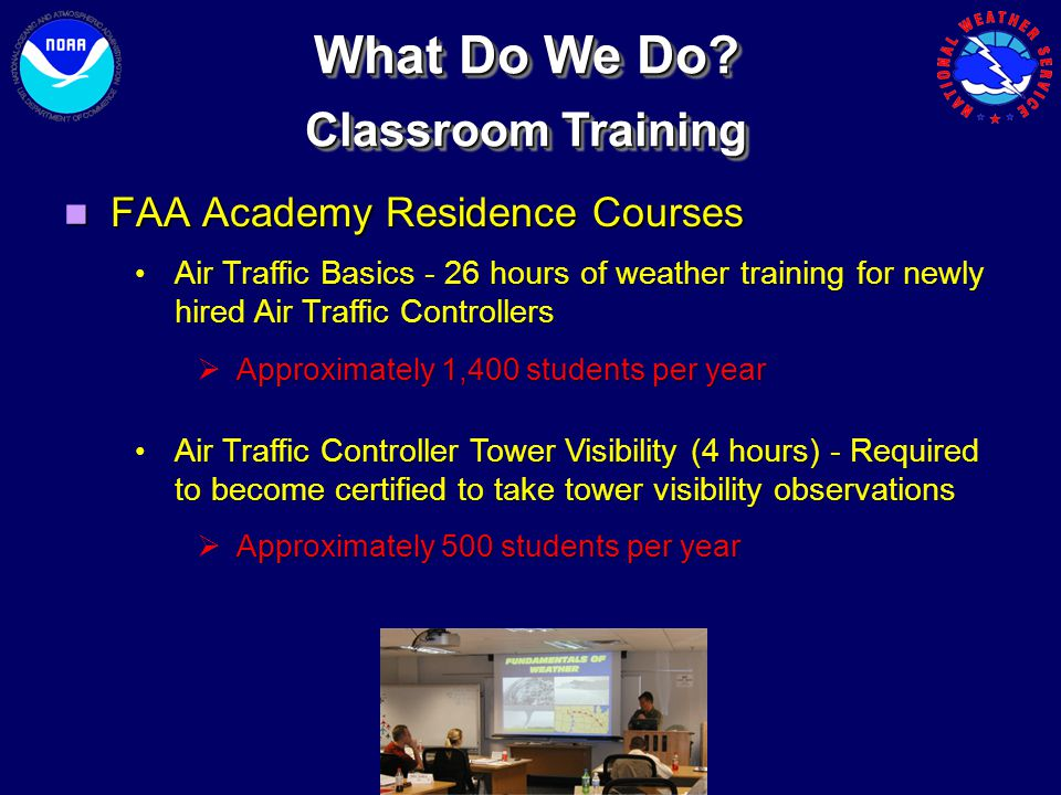 What Do We Do Classroom Training FAA Academy Residence Courses