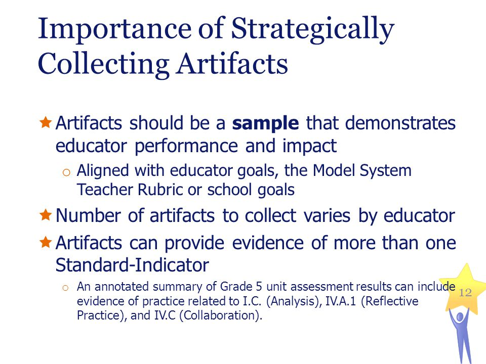 Importance of Strategically Collecting Artifacts