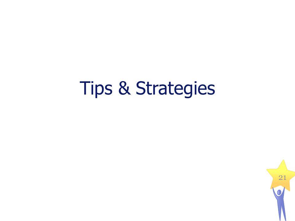 Tips & Strategies