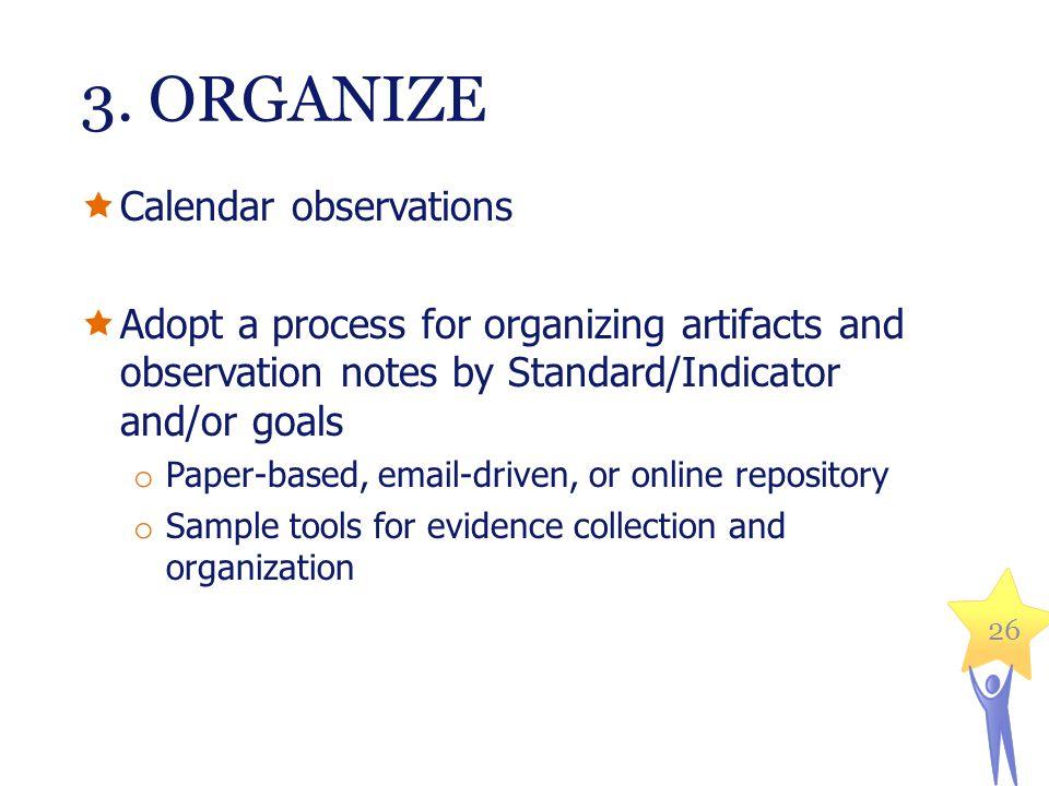 3. ORGANIZE Calendar observations