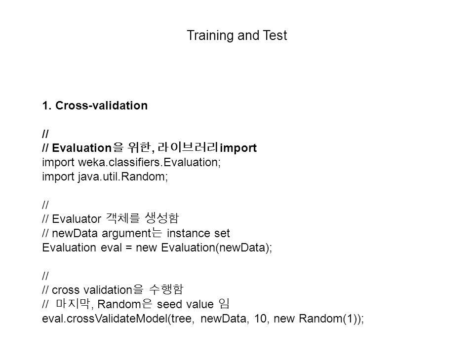 Training and Test 1. Cross-validation //