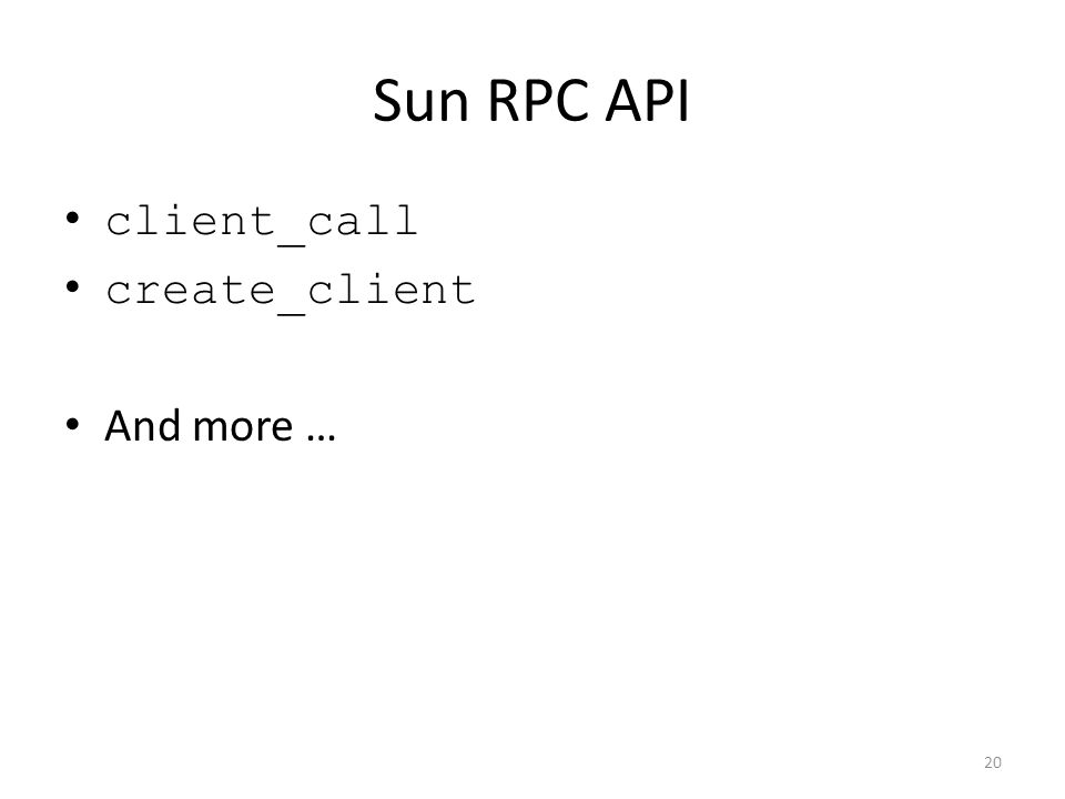 Sun RPC API client_call create_client And more …