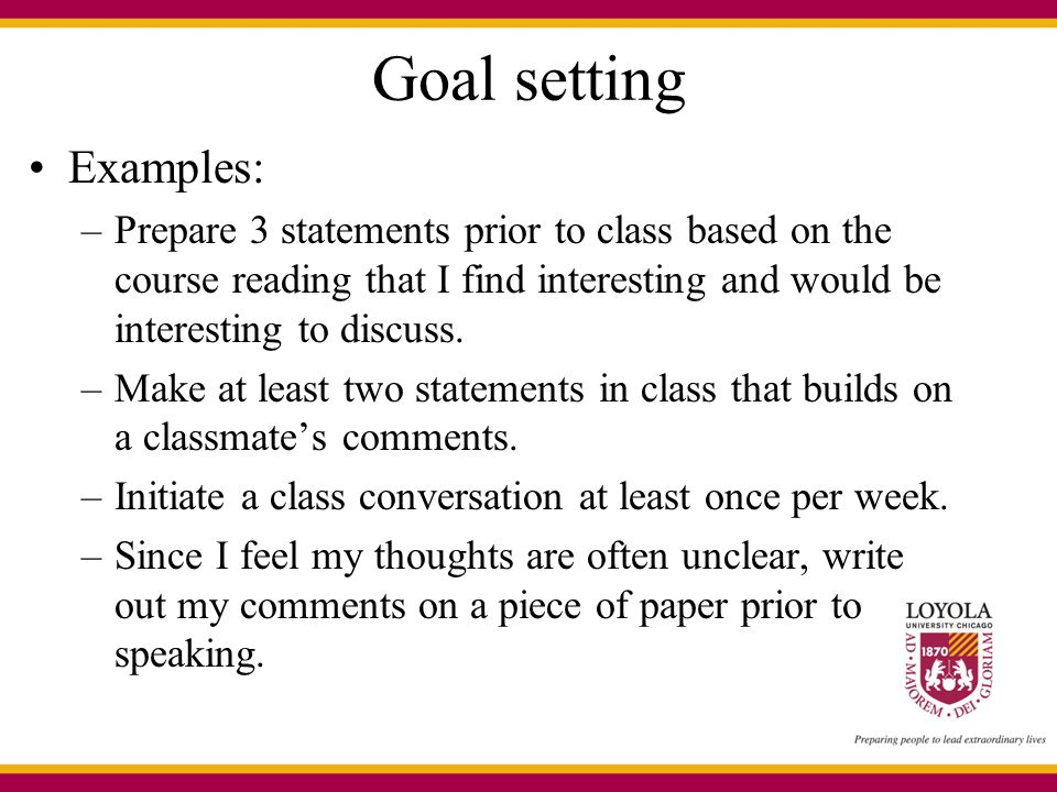 Goal setting Examples: