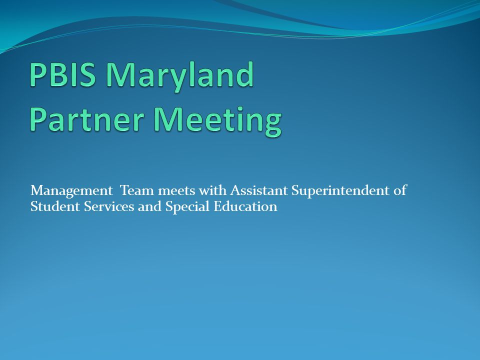PBIS Maryland Partner Meeting