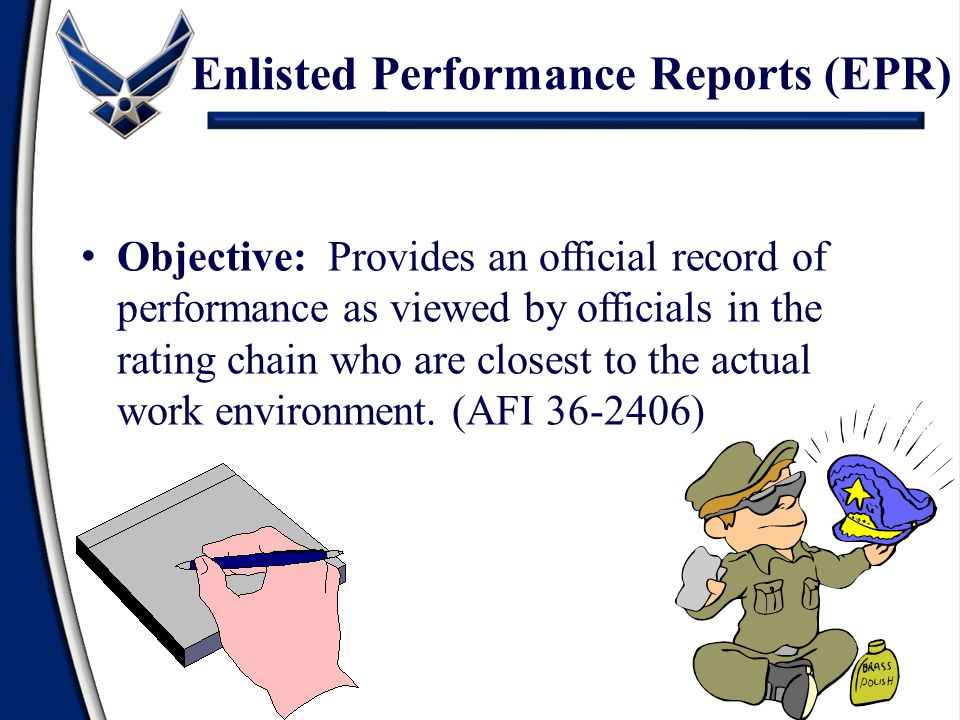Enlisted Performance Reports (EPR)