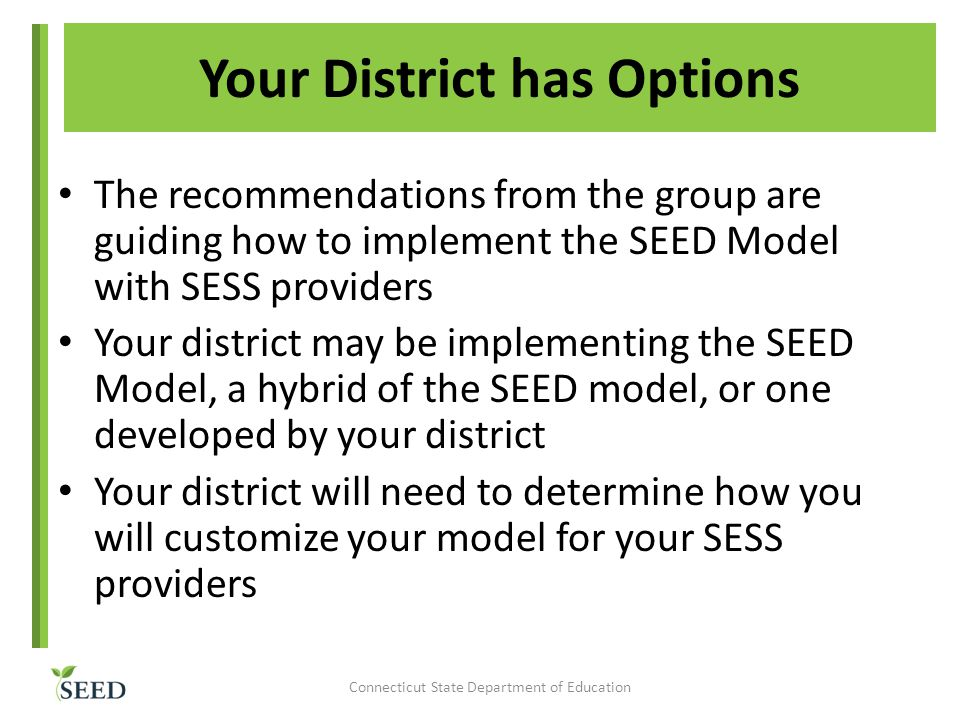 Your District has Options