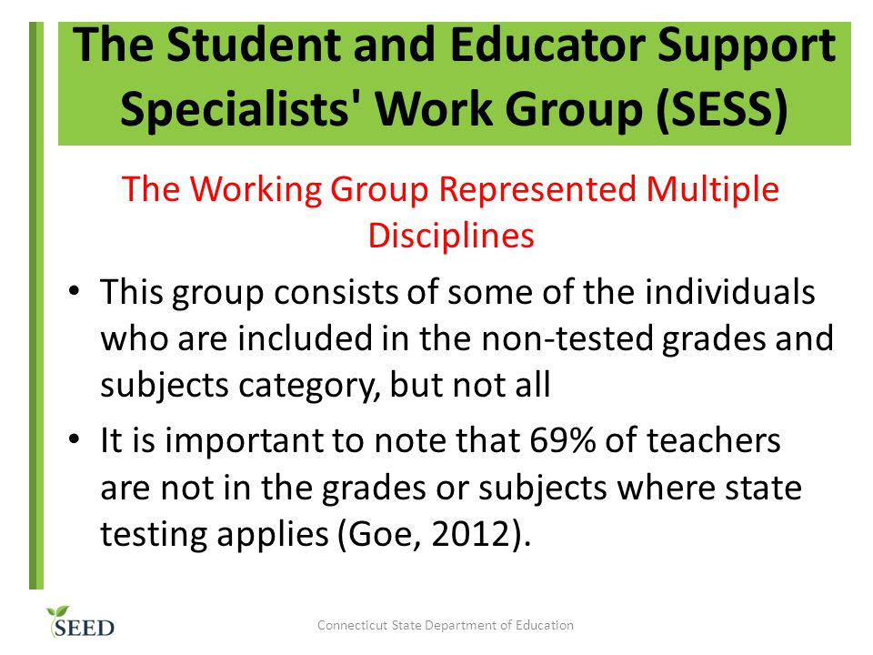 The Student and Educator Support Specialists Work Group (SESS)