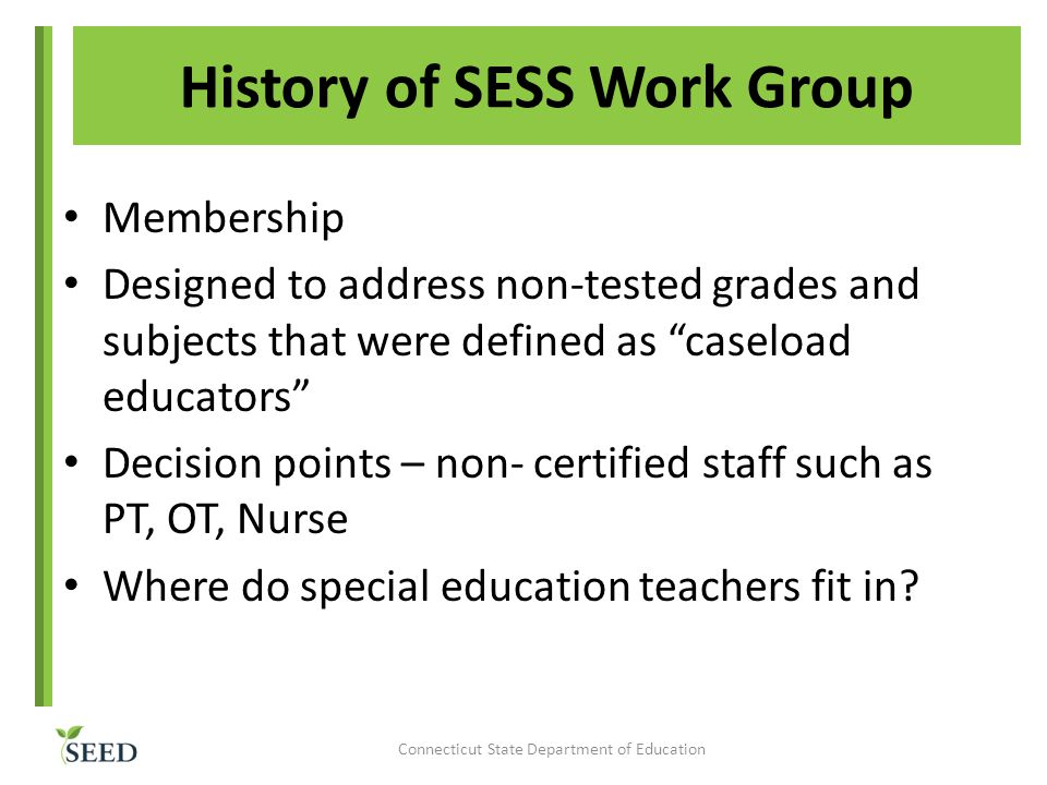 History of SESS Work Group