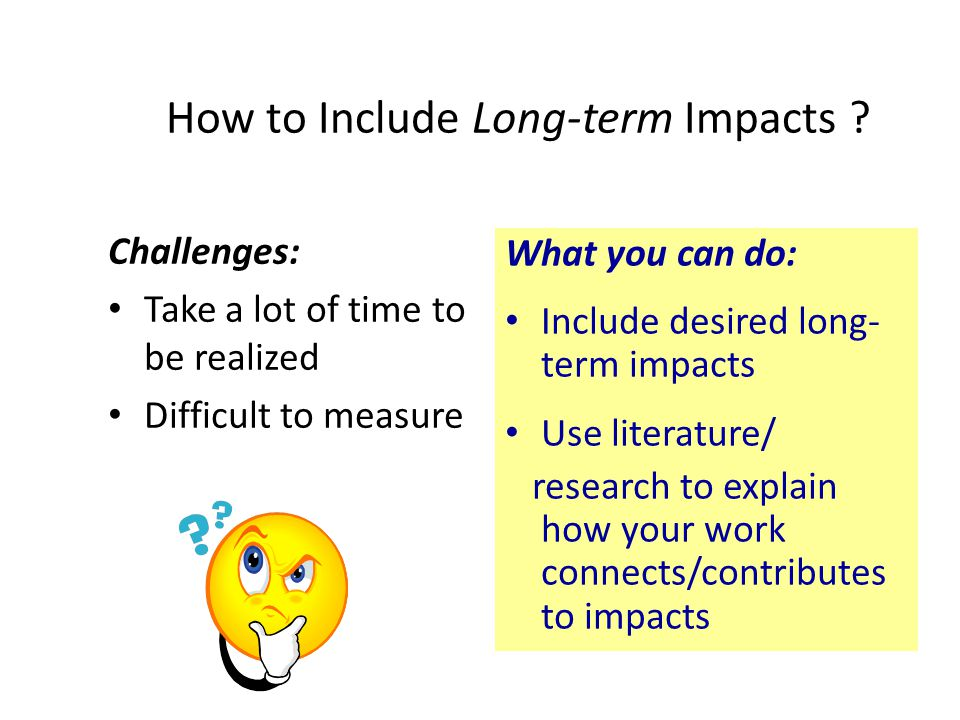 How to Include Long-term Impacts
