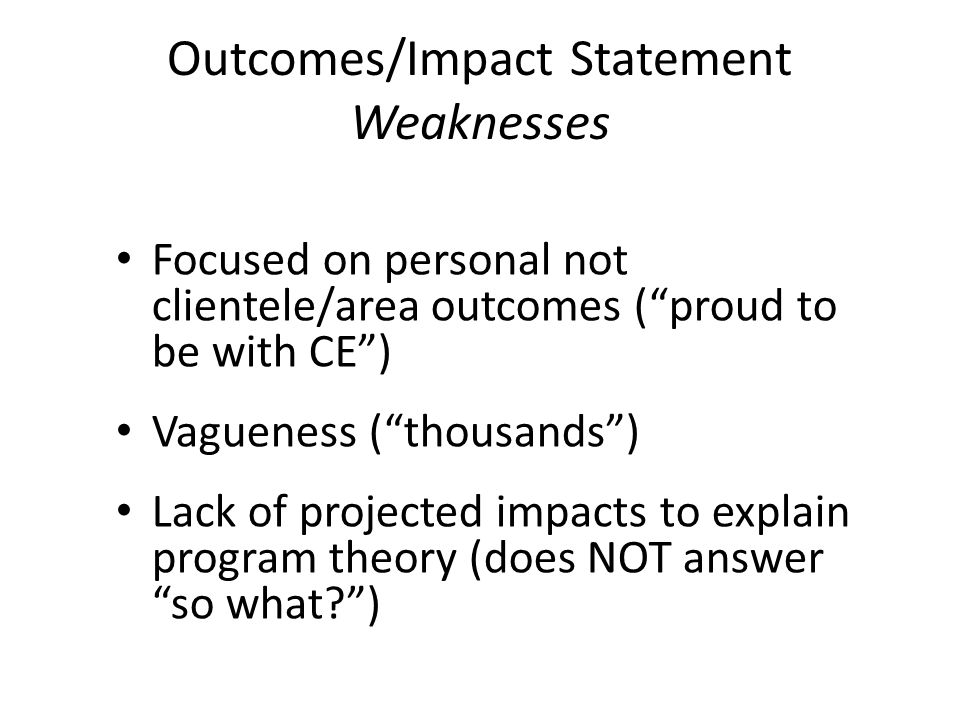 Outcomes/Impact Statement Weaknesses