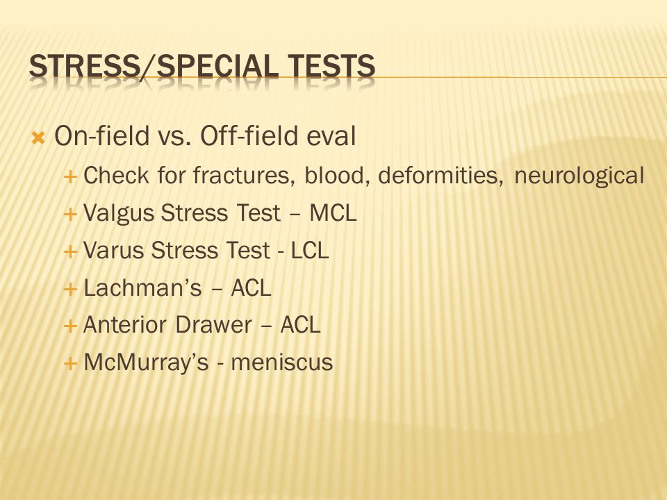 Stress/Special Tests On-field vs. Off-field eval