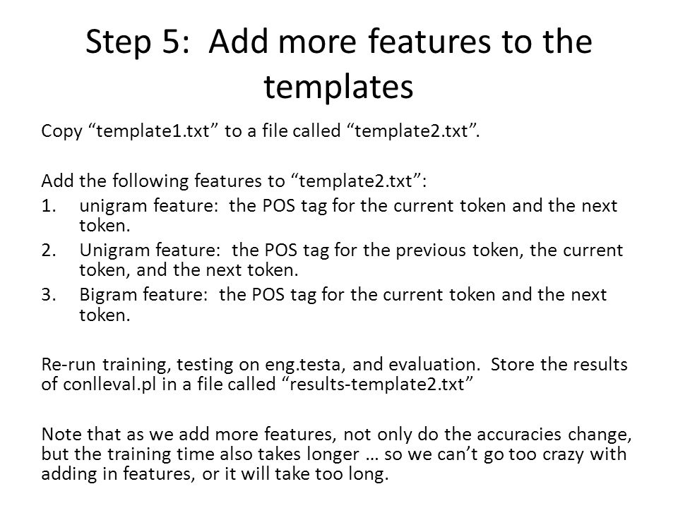 Step 5: Add more features to the templates