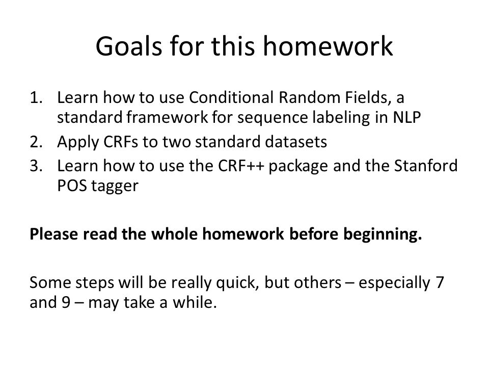 Goals for this homework