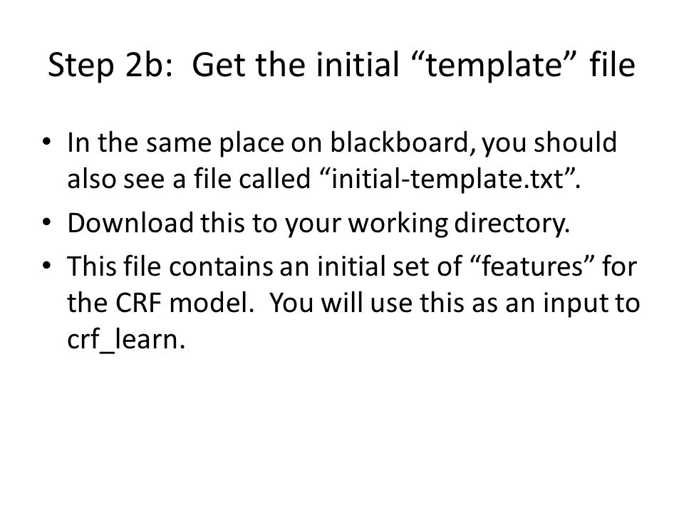 Step 2b: Get the initial template file