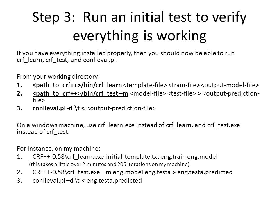Step 3: Run an initial test to verify everything is working