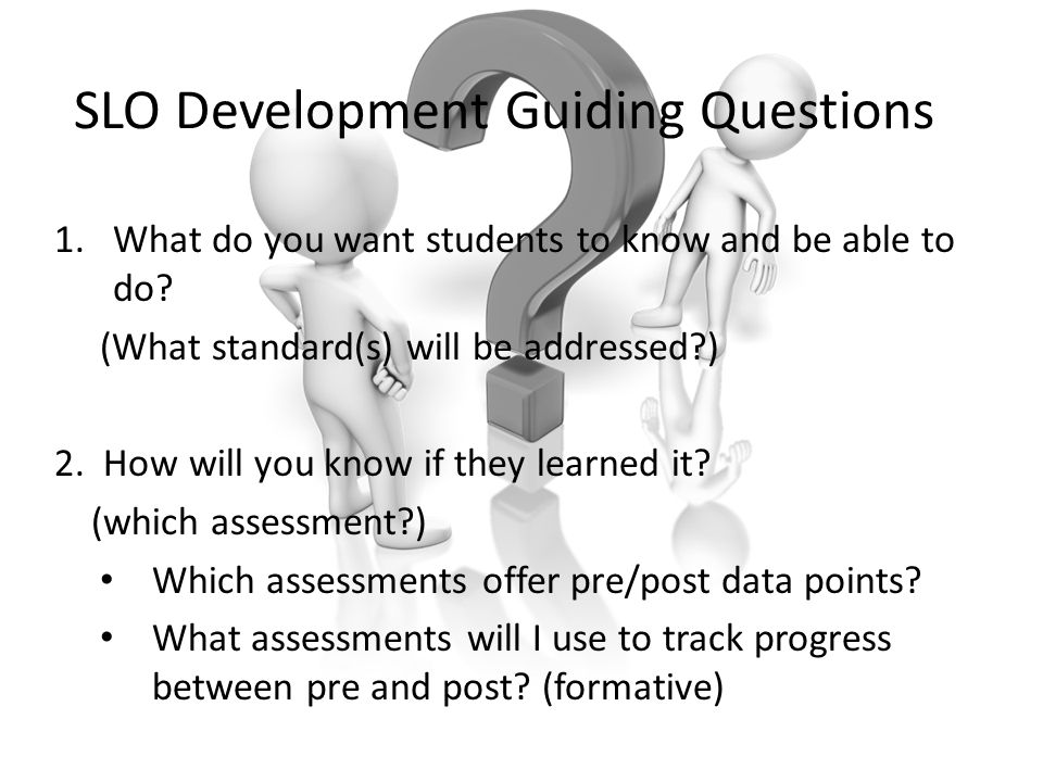 SLO Development Guiding Questions