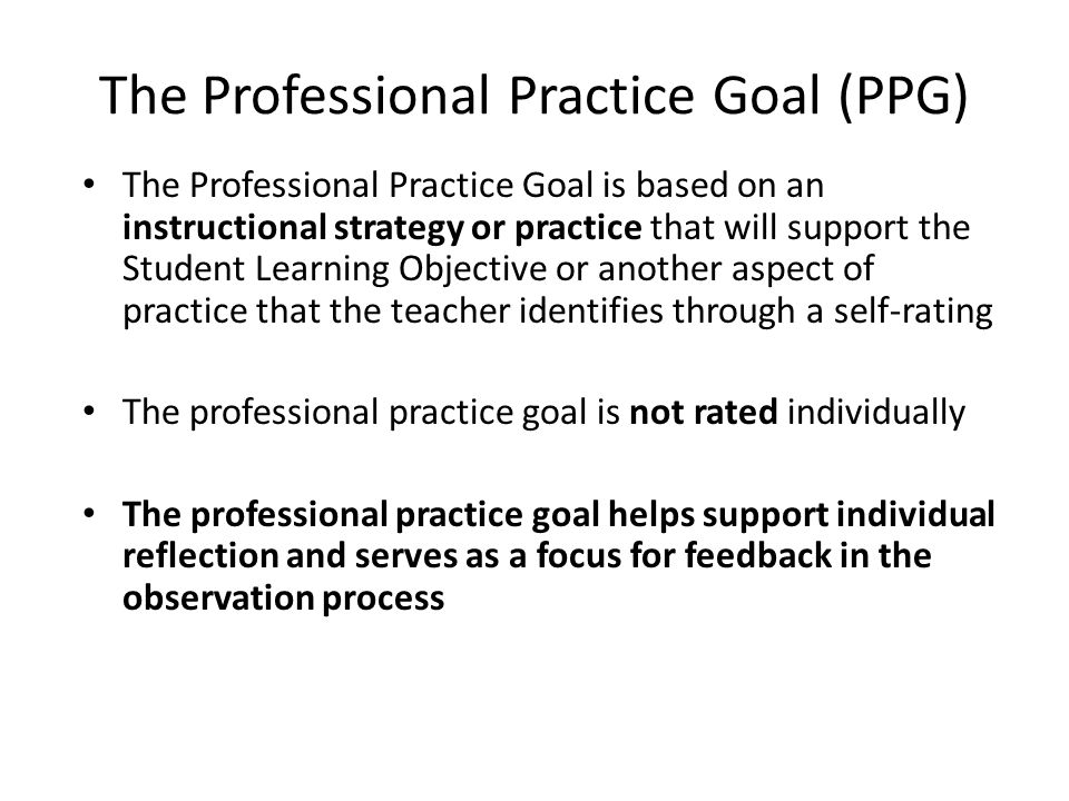 The Professional Practice Goal (PPG)