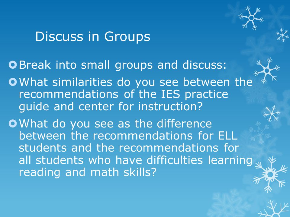 Discuss in Groups Break into small groups and discuss: